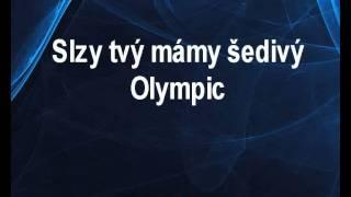 Slzy tvý mámy šedivý - Olympic Karaoke tip