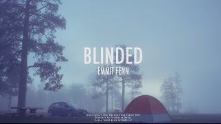 Emmit Fenn - Blinded