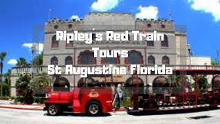 Ripley´s Red Train Tours in Historic St Augustine Florida #TravelTips #OldTown