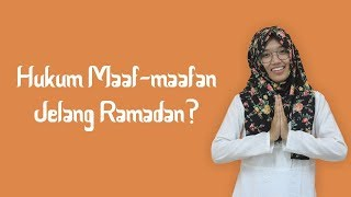 Awal Puasa Ditetapkan Kamis 17 Mei, Begini Hukum Maaf-maafan Jelang Ramadan