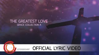 Grace - The Greatest Love [Official Lyric Video]