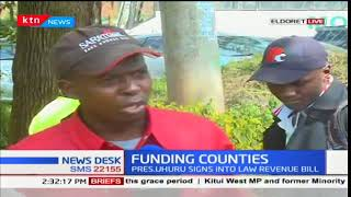 Uasin Gishu County residents react to President Uhuru Kenyatta's signing of County funds