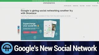 Google's New Social Network