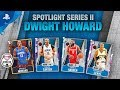 NBA 2K20 - MyTEAM: Dwight Howard Spotlight Series II Pack | PS4