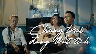 Chàng Trai Đang Thất Tình - Đạt G ft. Binz || Official MV 4K