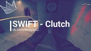 Frag movie CS:GO Swift Clutch round 1 vs 5 [AWP] [OFFICIAL] #1
