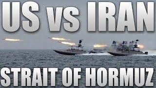 US vs Iran - Strait of Hormuz