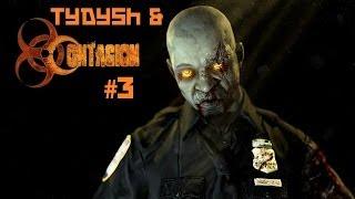 Tydysh and Contagion #3
