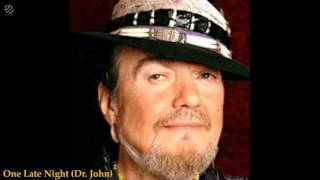 One Late Night - Dr.John (HQ Audio)
