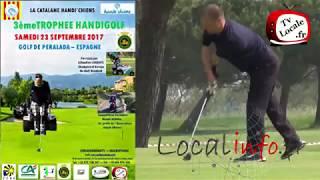 3ème Trophée Golf Handi Golf au profit de l'association HandiChiens