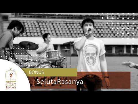 Bonus - Sejuta Rasanya   Official Video