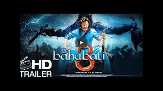 """Bahubali 3 Trailer ""Official 