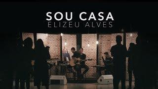 Com o sucesso Sou Casa (Clipe Oficial), Elizeu Alves atinge 18,5 milhões de visualizações