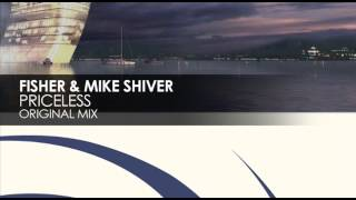 Fisher & Mike Shiver - Priceless (Original Mix)