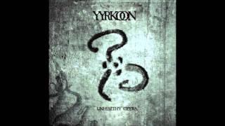 Yyrkoon - Something Breaths + Unhealthy Opera