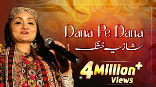 Dana Pe Dana - Shazia Khushk - Pakistani Old Hit Songs