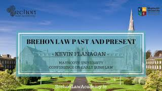 Brehon Law Past and Present (Video)