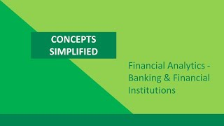 Financial Analytics - Banking & Financial Institutions