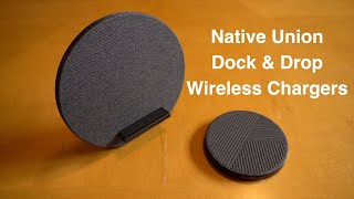 Native Union Drop & Dock Wireless Chargers