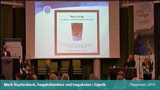 Toppmøte 2014 – Mark Hopfenbeck