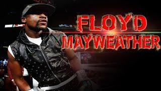Floyd Mayweather - Welcome to my life