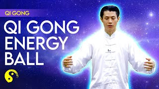 Qi Gong Energy Ball Training for Beginners