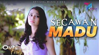 Download lagu Ovhi Firsty Secawan Madu Mp3