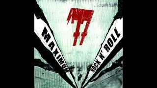 '77 (Seventy Seven) - Maximum Rock N' Roll (Full Album)