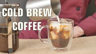 How to make Cold Brew Coffee with French Press