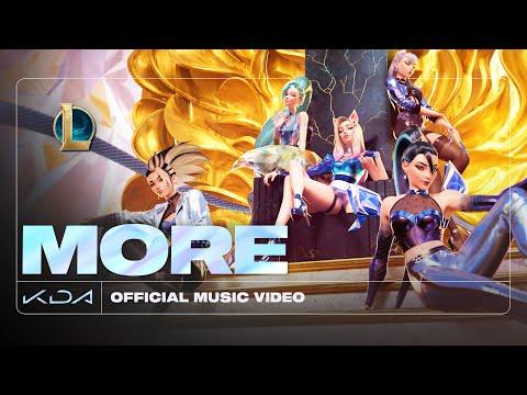 K/DA - 全新官方MV : MORE