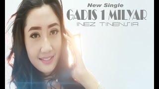 GADIS SATU MILYAR ( One Billion Woman )