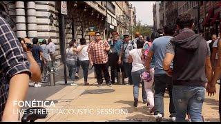 Fonética   Sin Título (Live Street)