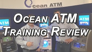 Ocean ATM Training Review