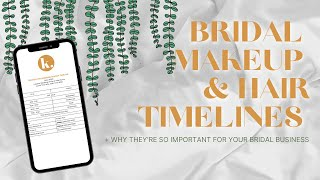 WEDDING MAKEUP/HAIR TIMELINES/SCHEDULES - Why They're SO Important For Your Bridal Biz
