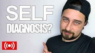 Is ASPERGERS SYNDROME self diagnosis safe?