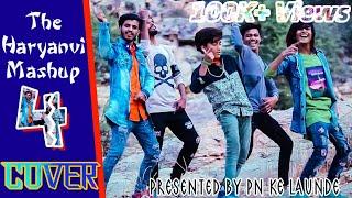 The Haryanvi Mashup 4 Cover | Tribute To I am Desi | PN Ke Launde