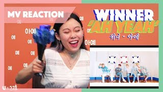 WINNER   'AH YEAH (아예)' MV REACTION   FOREVER NEVER OVER AH YEAH!!!