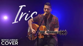 Iris - Goo Goo Dolls (Boyce Avenue acoustic cover) on Spotify & Apple