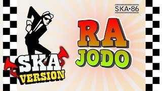 Gambar cover SKA 86 - RA JODO (SKA Reggae Version)
