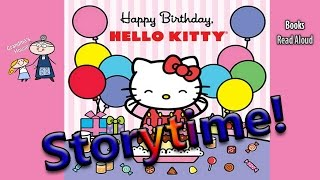 Storytime! ~ HAPPY BIRTHDAY HELLO KITTY Read Aloud ~ Story Time ~  Bedtime Story Read Along Books