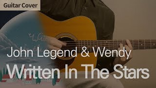 Written In The Stars - John Legend & Wendy (레드벨벳 웬디)   Guitar Cover Tab Chord Tutorial, 기타커버 코드 타브악보