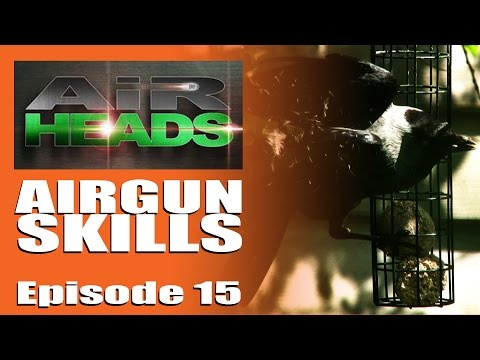 Airgun Skills – AirHeads, episode 15