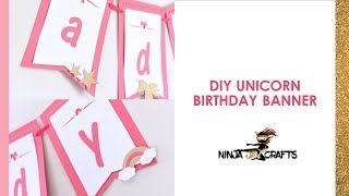 How To Make A Unicorn Birthday Banner With Cricut - FREE SVG