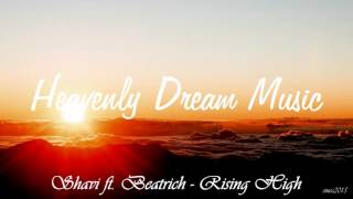 Shavi ft. Beatrich - Rising High