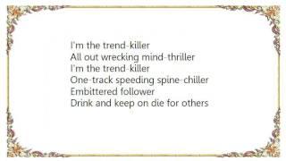 Dismember - Trendkiller Lyrics