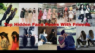 Top Hidden Face Poses With Friends