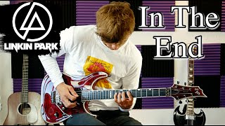 In The End - Linkin Park - Electric Guitar Cover