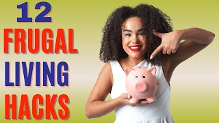 12 FRUGAL LIVING TIPS 2021: How to Live Frugally and Save Money💰