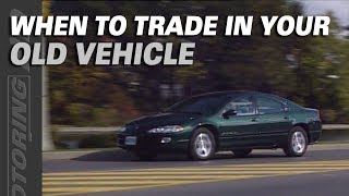 When is it Time to Trade in Your Old Vehicle? - A Bill Tip