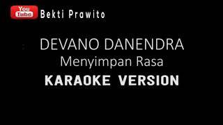 Devano Danendra - Menyimpan Rasa (Official Video Lirik + Karaoke )